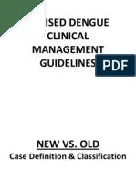 Revised Dengue Clinical Management Guidelines