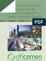Guia Completa de Buenas Practicas Para La Prevencion de Riesgos Laborales en El Sector Cementero Espanol