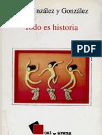 127670157 Luis Gonzalez Todo Es Historia