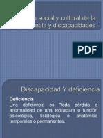 Dimensión social y cultural de la deficiencia y