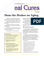Slam the Brakes on Aging