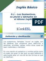 0.1 -LosSustantivos, su plural y ejemplos en el idioma Inglés