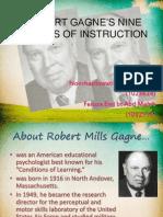 ROBERT GAGNE'S NINE EVENTS OF INSTRUCTION
