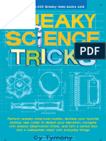 Sneaky Science Tricks Perform Sneaky Mind-Over-Matter