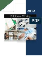 El Informe Tecnico Trabajo