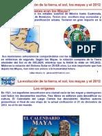 La Evolucion de La Tierra El Sol Los Mayas y El 2012final