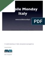 2008-05-26 Il mobile banking in Italia. Situazione e prospettive - Fiamma Petrovich - Comm Strategy
