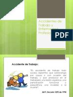 accidentesdetrabajoyenfermedadprofesional-120915123933-phpapp01