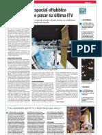 El telescopio espacial «Hubble» está a punto de pasar su última ITV