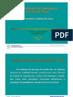 Gerenciamento de Residuos de Serviços de Saude - Conceito e análise de risco