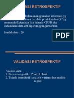 VALIDASI RETROSPEKTIF