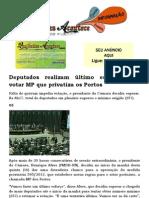 Deputados realizam último esforço' para votar MP que privatiza os Portos