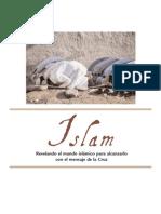 Revelando el mundo islámico para alcanzarlo con el mensaje de la Cruz
