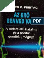 Erő-Benned-Van-Erhard-F-Freitag