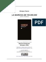 La Marcha de Los 150.000.000 - Maiakovski