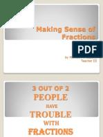 Making Sense of Fractions.pptx