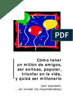 COMO TENER UN MILLON DE AMIGOS, SER EXITOSO Y ....pdf