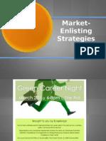 Marke Enlisting Strategies