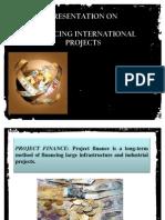 International Finance management - financing international project
