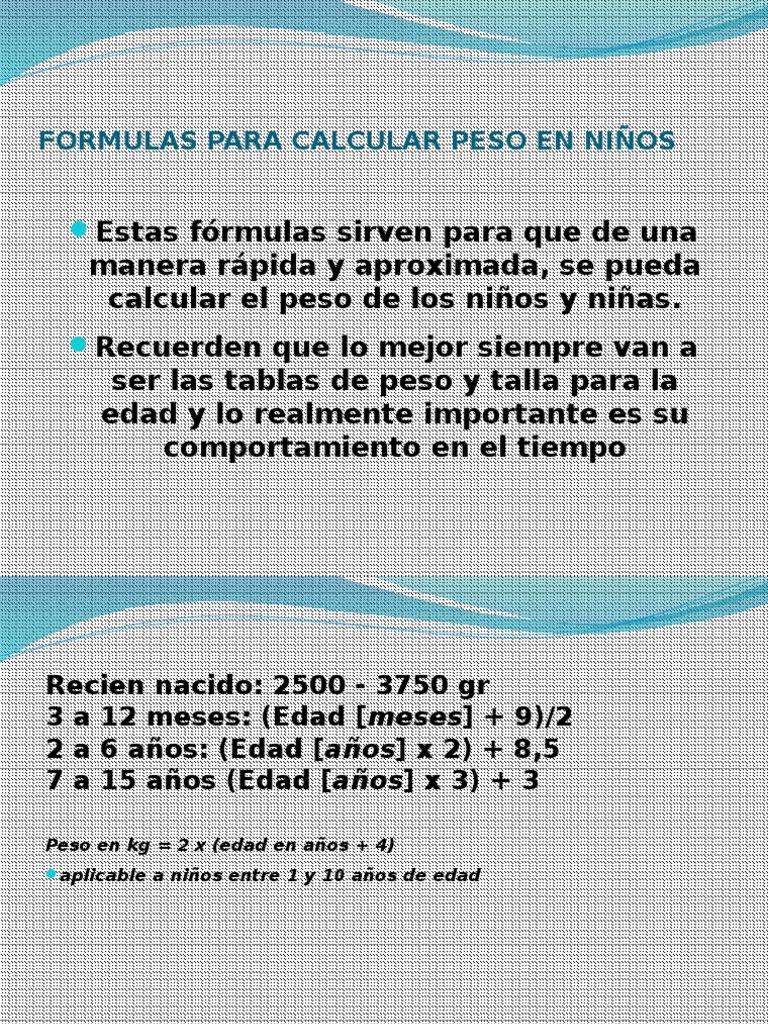 Formulas Para Calcular Peso En Niños