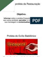 Livros Proféticos, aula 06 - Profeta Ezequiel