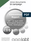 Committee Report 24 – 26 April 2009 Nottingham Britannia