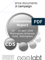 Committee Report 24 – 26 April 2009 Nottingham Britannia