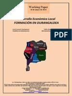 Desarrollo Económico Local. FORMACIÓN EN DURANGALDEA (Es) Local Economic Development. TRAINING IN DURANGALDEA (Es) Tokiko Ekonomi Garapena. PRESTAKUNTZA DURANGALDEAN (Es)