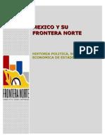 Algo Sobre México y su Frontera Norte