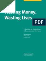 Wasting Money, Wasting Lives