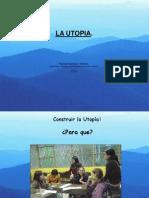 La Utopia, Ideal de La Comunidad