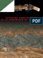 Catastro arqueológico de la comunidad de Huarasiña. Cuenca Baja de la Quebrada de Tarapacá