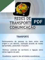 REDES DE TRANSPORTE E COMUNICAÇÃO