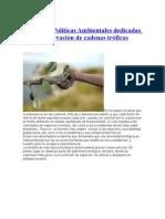 Ensayo de Politicas Ambientales dedicadas ala preservación de cadenas tróficas