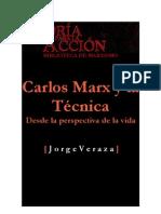 Carlos Marx y La Tecnica Veraza