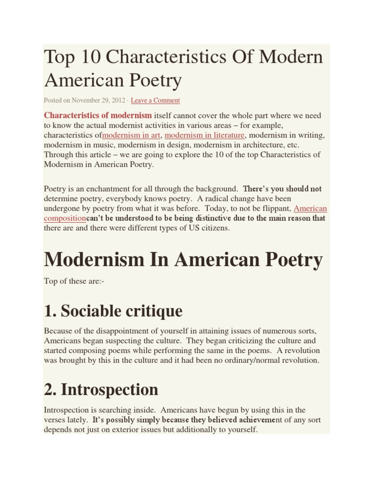 changing characteristics of poetry from modern Some poetry types are specific to particular cultures and genres and respond to characteristics of the much modern poetry or can highlight a change.