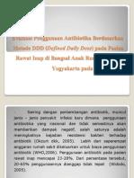 Evaluasi Penggunaan Antibiotika Berdasarkan Metode DDD (Defined