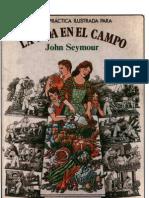 LA VIDA EN EL CAMPO Y EL HORTICULTOR AUTOSUFICIENTE - John Seymour.pdf