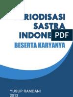 PERIODISASI SASTRA INDONESIA BESERTA KARYANYA