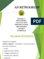 kelainan retrogresif