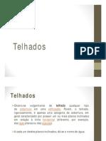 Aula 03 - Telhados - Sérgio