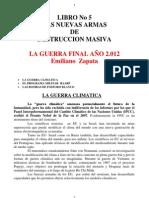 Libro No 05 Las Nuevas Armas de Destruccion Masiva La Gue