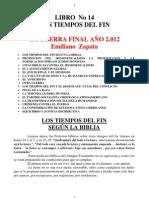 LIBRO-No-14-LOS-TIEMPOS-DEL-FIN-LA-GUERRA-FINAL-AÑO-2.012