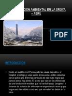Contaminación Ambiental en la Oroya – Perú