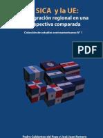 EL SICA y La UE La Integracion Regional en Una Perspectiva Comparada[1]
