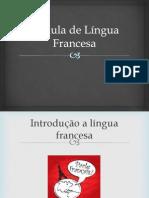 1º Aula de Língua Francesa