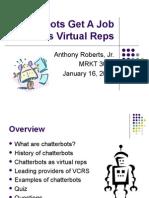 Chatterbots Get a Job as Virtual Reps