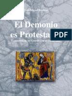 Luis Miguel Boullón - El Demonio es Protestante