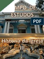 A HISTÓRIA DA IGREJA III.pptx