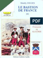La bastion de france (la calle) - ou 400ans de présence française en algérie